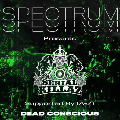 Spectrum Presents: Serial Killaz