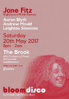 Bloom - JANE FITZ @ The Brook