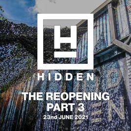 Hidden: The Reopening Part 3