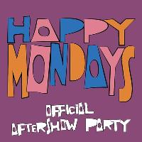 OFFICIAL Glasgow Happy Mondays After Show Party with BEZ