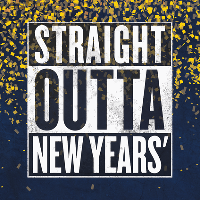 Straight Outta New Year