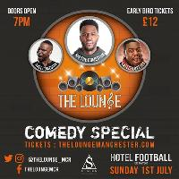 The Lounge Comedy Summer Special ft Mo The Comedian & Axel Blake