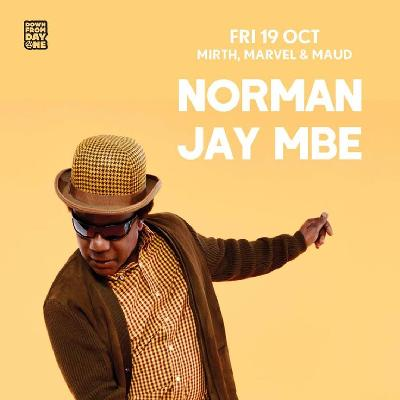 Norman Jay (MBE) + guests