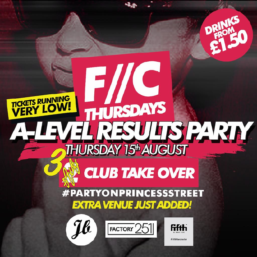 F//C Thursdays A Level Results Party - Extra Venue Added!
