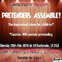 Impropriety presents Pretenders Assemble!