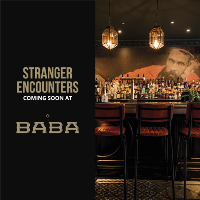 Stranger Encounters @ BABA