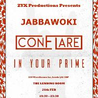 Jabbawoki / Conflare / In Your Prime