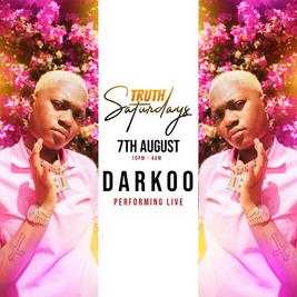 TRUTH SATURDAYS: DARKOO LIVE