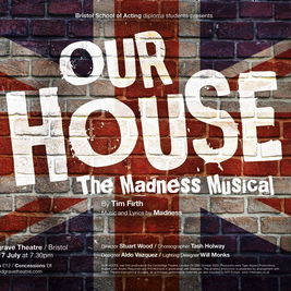 Our House- The Madness Musical