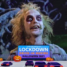 Beetlejuice - Lockdown Drive in Movie