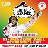 Hip Hop Karaoke August Bank Holiday Special