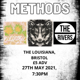 Methods, The Rivers and Eurphoric