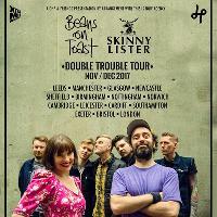 Skinny Lister + Beans On Toast // Leeds, Stylus - 21.11.17