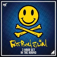 SOLD OUT* Fatboy Slim (3 Hour Set) In The Round