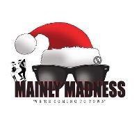 Mainly Madness - Xmas Special