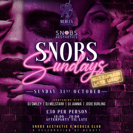 Snobs Sundays - Bottomless Late Lunch