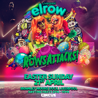 Circus Presents Elrow Liverpool