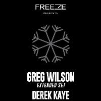 Freeze Christmas Party with Greg Wilson - Extended Set