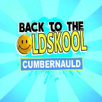 Back The The Oldskool: Cumbernauld