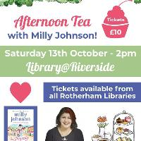 Afternoon Tea with Milly Johnson