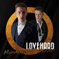Lovehard: Murdered By Murder