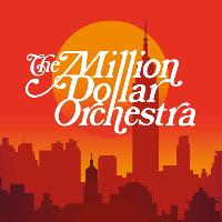 The Million Dollar Orchestra Live