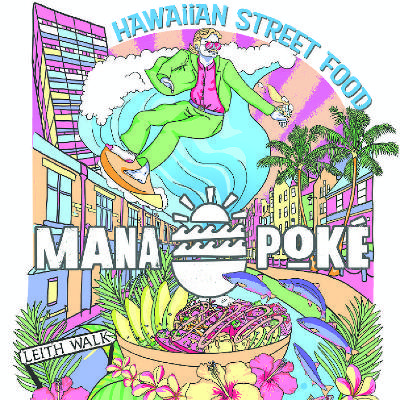 Mana is bringing vibrant Hawaiian street food to Leith. Get your bowl from  Oct 16 to Nov 29 at Under the Arch, 99 Leith Walk.