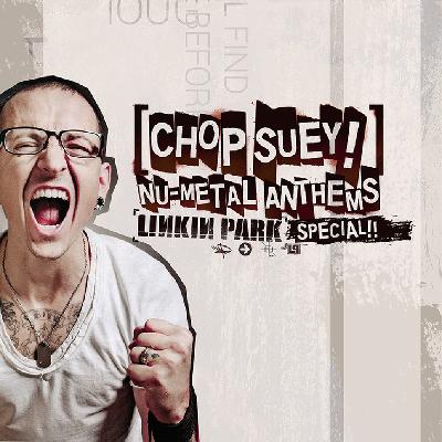 Chop Suey! Nu-Metal Anthems - Linkin Park Party Tickets   Arts Club