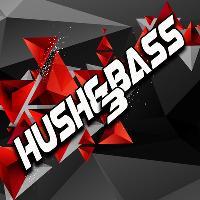 Hush&Bass 3