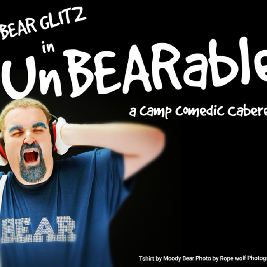 Bear Glitz - UnBEARable Tickets   Rhyl Little Theatre   Studio Rhyl    Sat 6th July 2019 Lineup