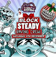 Block Steady Raving Crew - Xmas Special