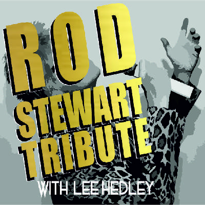 Tonights the Night - Ireland's No.1 Rod Stewart Tribute Show