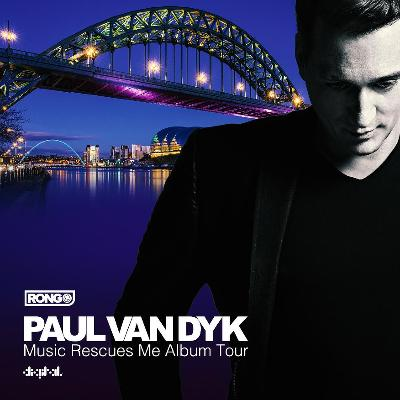Rong Pres. Paul van Dyk Music Rescues Me Album Tour