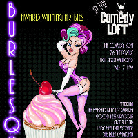 Burlesque In The Comedy Loft