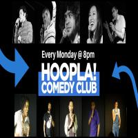 Hoopla Mondays Comedy Club!