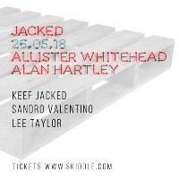 Jacked with Allister Whitehead & Alan Hartley