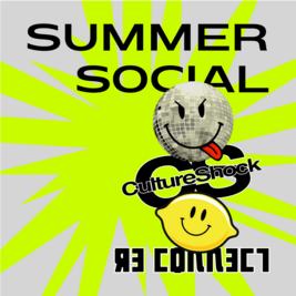 Summer Social with Re-Connect, Havin it & Cultureshock