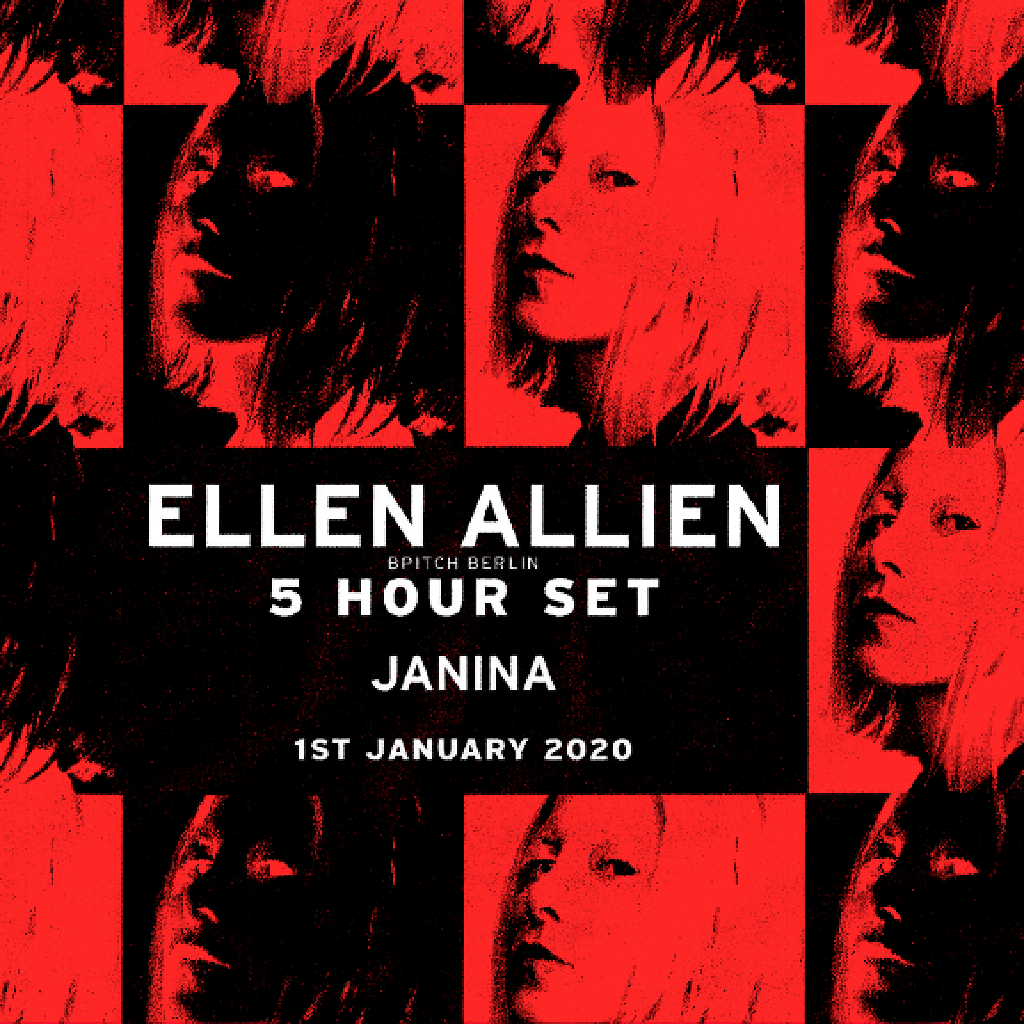 Ellen Allien (5 Hour set) with Janina