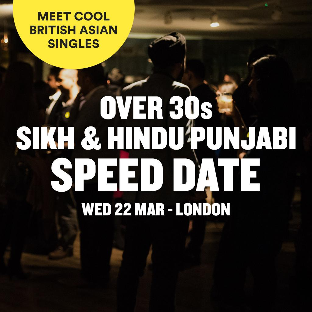 sikh speed dating events london Singles party for hindu & sikh asian professionals in london asian speed dating event from the nikolaev ukraine speed dating events.