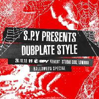 S.P.Y presents Dubplate Style: Halloween Special