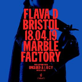 Flava D - Bristol Tickets | The Marble Factory Bristol  | Thu 18th April 2019 Lineup