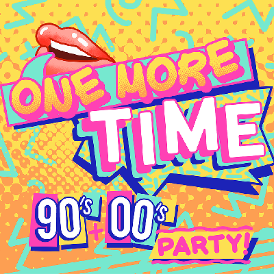 One More Time 90's & 00's Party - The Greatest Musicals Special
