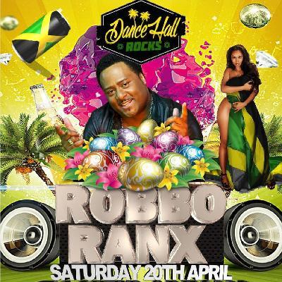 Robbo Ranx Dancehall Rocks Easter Special Tickets | Club Palm Beach