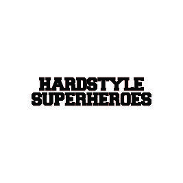Hardstyle Superheroes March