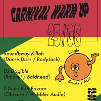 Waaablers pres. Carnival Early Kick Off w/ Soundbwoy Killah