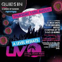 A-Level Results - UV Full Moon Party