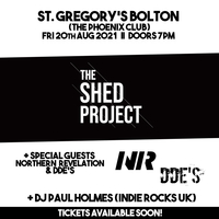 The Shed Project +Special Guests Northern Revelation+ DDES