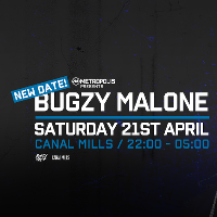 Canal Mills presents :: Bugzy Malone & more