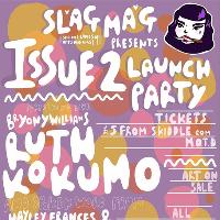 Slag Mag Issue 2 Launch Party