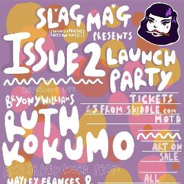 Venue: Slag Mag Issue 2 Launch Party | Hare And Hounds Birmingham  | Thu 29th August 2019